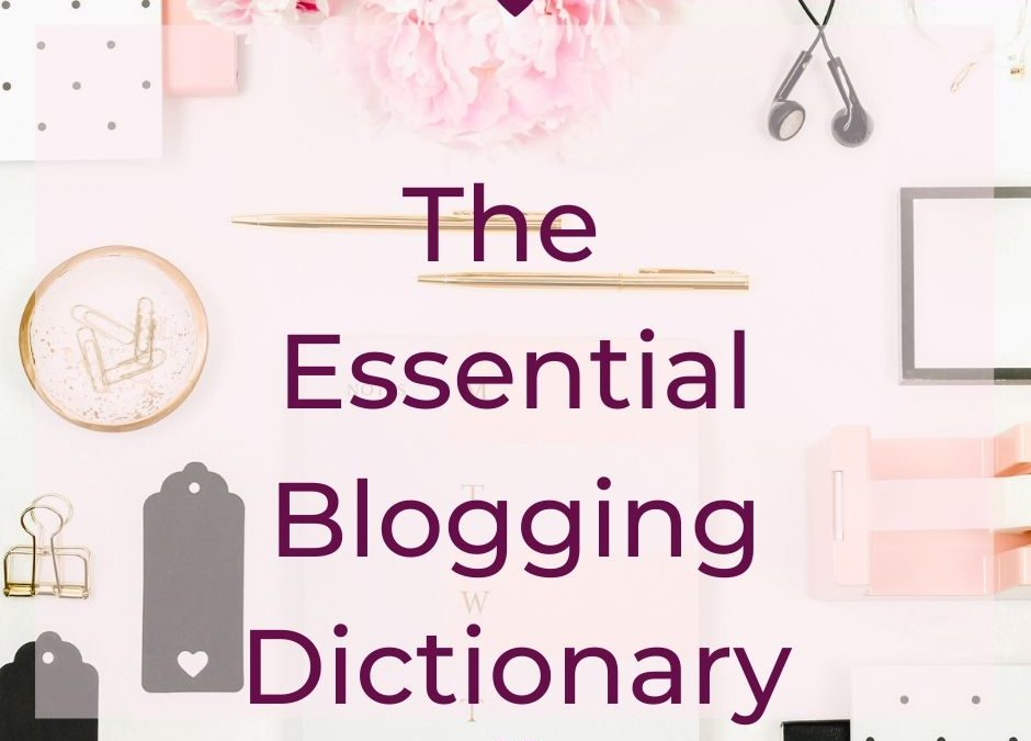 The Essential Blogging Dictionary