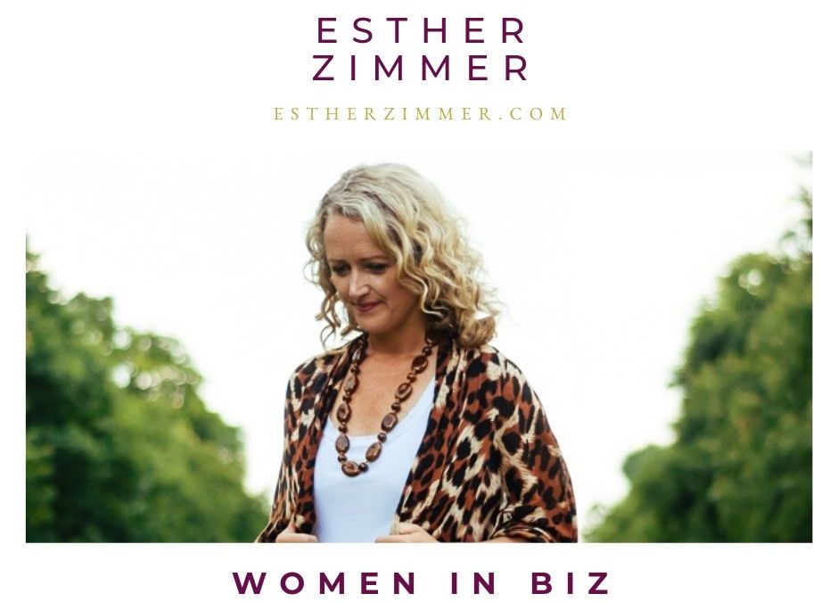 Women In Biz #8 Esther Zimmer