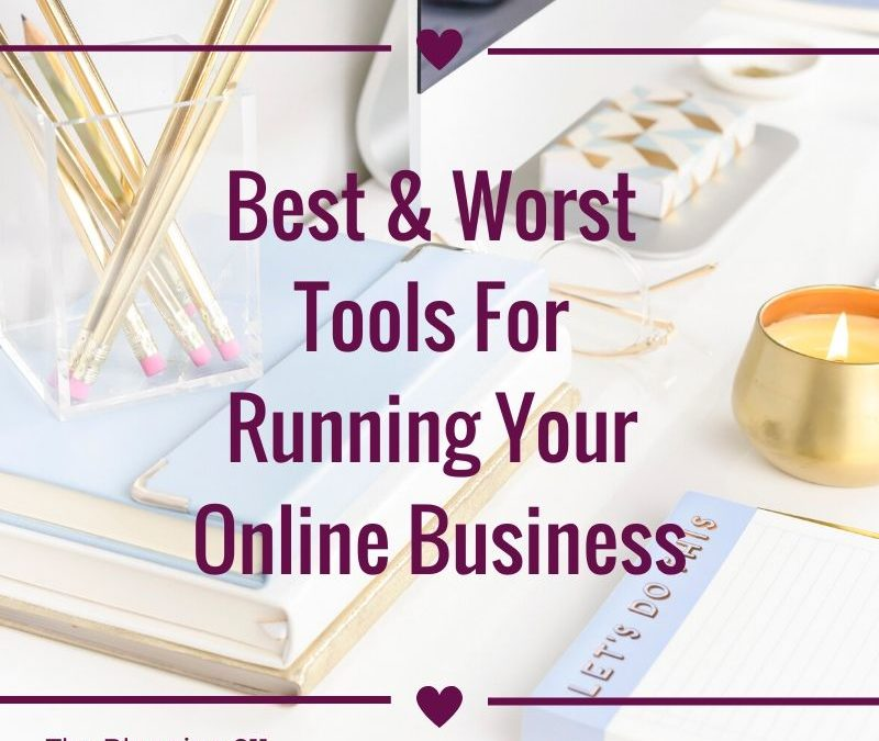 Best & Worst Tools For Running Your Online Business