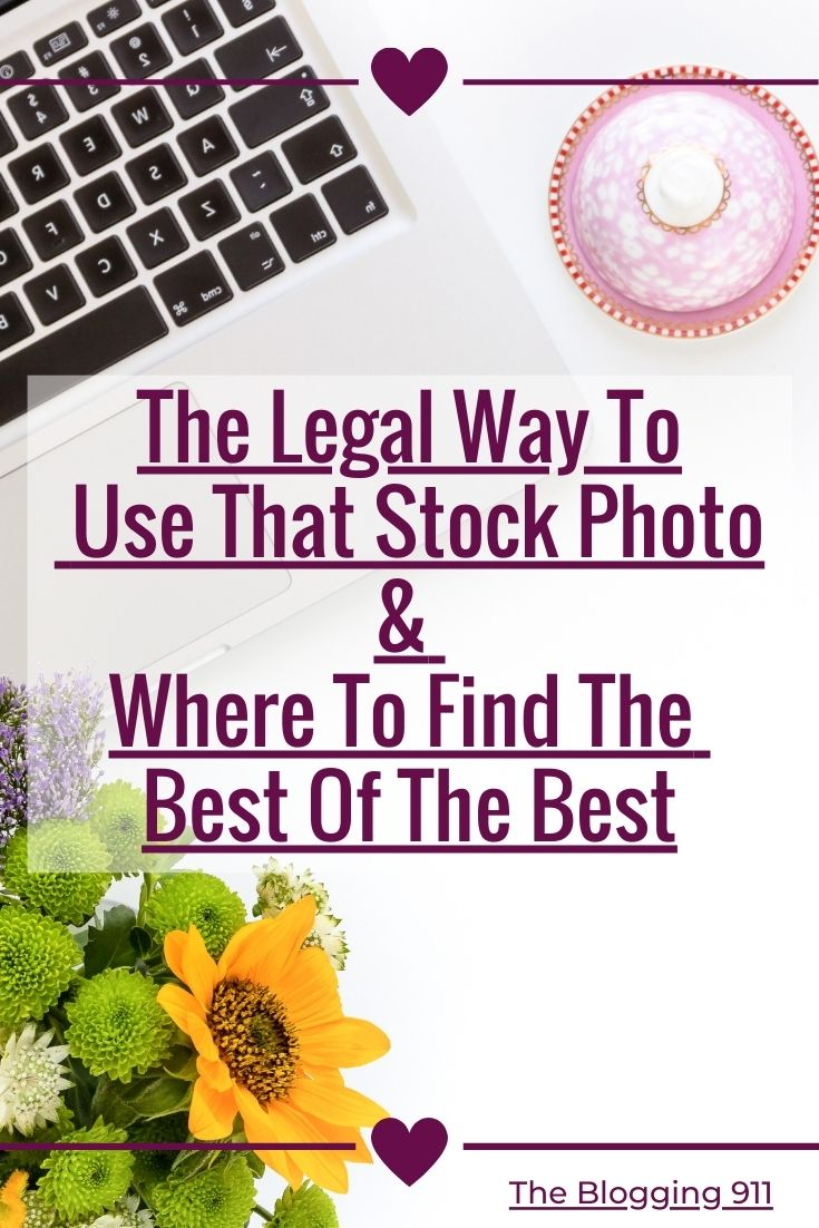 "flatlay desktop with verbiage ""The Legal Way To Use That STock Photo & Where To Find The Best Of The Best"""