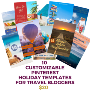 10 CUSTOMIZABLE PINTEREST TEMPLATES FOR TRAVEL BLOGGERS