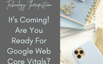 It's Coming, Are You Ready For Google Web Core Vitals?
