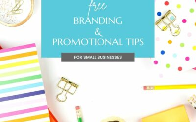 Free Branding and Promotional Tips For Small Business