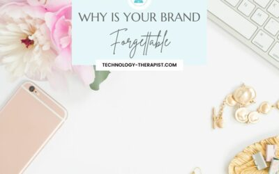 Why Is Your Brand Forgettable?