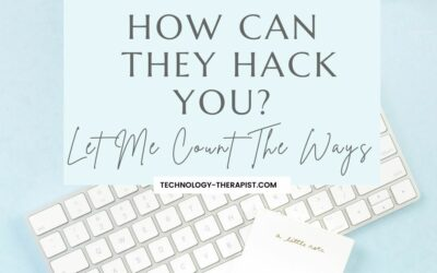 How Can They Hack You? Let Me Count The Ways